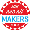 Makers We are all